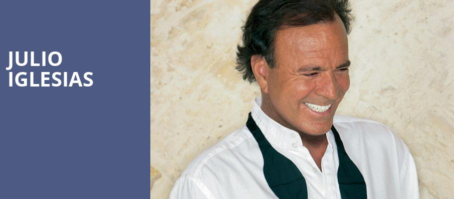 Julio Iglesias, Revel Ovation Hall, Atlantic City