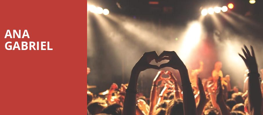 Ana Gabriel, Etess Arena at Hard Rock and Hotel Casino, Atlantic City
