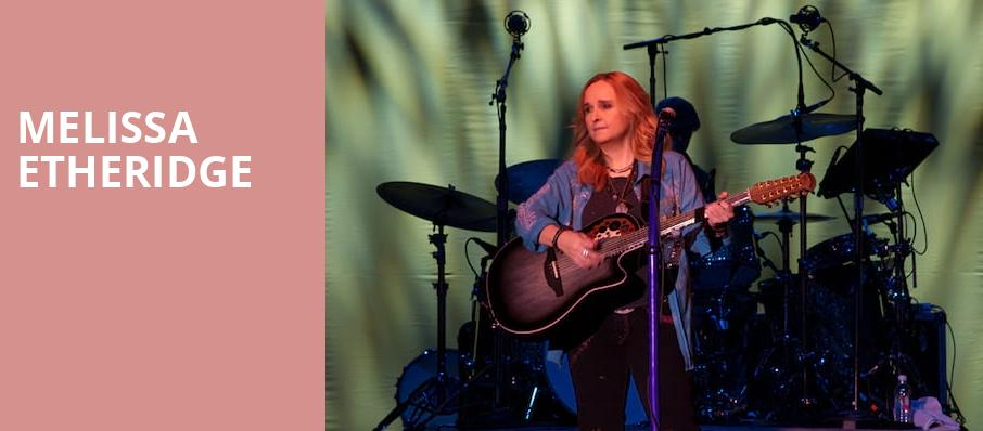 Melissa Etheridge, Revel Ovation Hall, Atlantic City