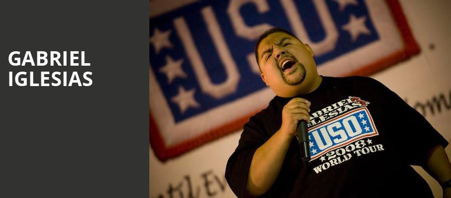 Gabriel Iglesias, Borgata Events Center, Atlantic City